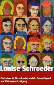 Titel der Broschüre: Louise Schroeder – Ein Leben für Demokratie, soziale Gerechtigkeit und Völkerverständigung