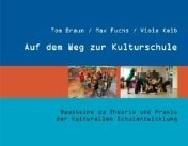Auf dem Weg zur Kulturschule - pdf (2,1mb)